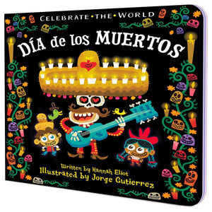 Celebrate the World: Día de los Muertos Book