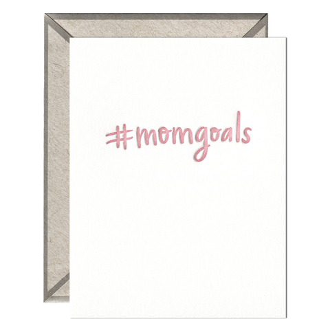 #momgoals - Greeting Card
