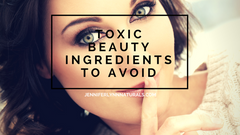 toxic beauty ingredients to avoid