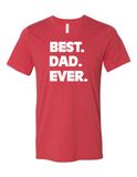 Best Dad Ever LL 3005 Premium V-Neck T-shirt