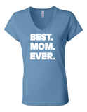 Best Mom Ever LL 6005 Womens Premium V-Neck T-Shirt