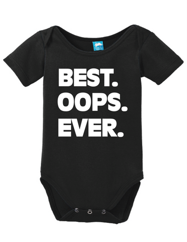 Best Oops Ever Onesie