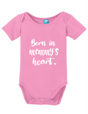 Born In Mommy's Heart