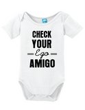 Check Your Ego Onesie