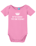 Good To Be King Onesie