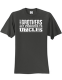 Great Brothers Get Promoted LL 3930 T-Shirt