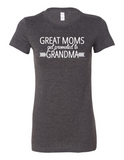 Great Moms Get Promoted LL 6004  Women's Crewneck T-Shirt