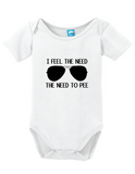 I Feel The Need The Need To Pee Onesie