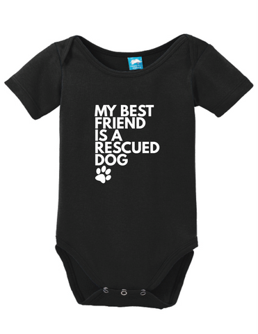 My Best Friend Is A Rescued Dog Onesie Funny Humorous Infant & Toddler Bodysuit Baby Romper