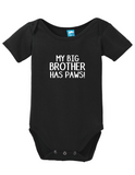My Big Brother Has Paws Onesie Funny Humorous Infant & Toddler Bodysuit Baby Romper