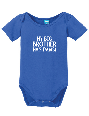 53887a0be4 My Big Brother Has Paws Onesie Funny Humorous Infant   Toddler ...