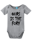 Ours Is The Fury Onesie