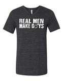 Real Men Make Boys 3005 Premium V-Neck T-shirt Slogan Humorous T