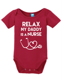 Relax My Daddy Is a Nurse