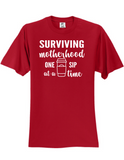Surviving Motherhood One Sip At A Time T-Shirt