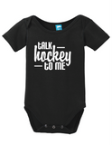 Talk Hockey To Me Onesie