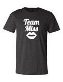 Team Miss Gender Reveal 3001 Premium Crewneck T-Shirt Slogan Humorous