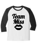 Team Miss Gender Reveal 5700 Raglan T Shirt Slogan Humorous