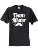 Team Mister Gender Reveal 3930 Slogan Humorous Tee Shirt