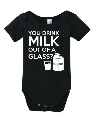 You Drink Milk Out of A Glass?