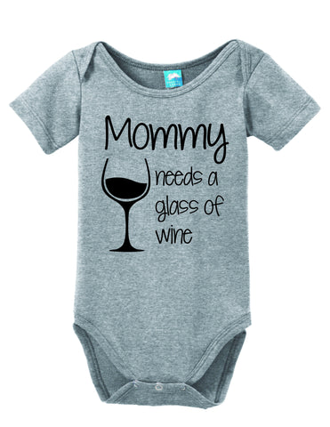 Mommy Needs A Glass Of Wine