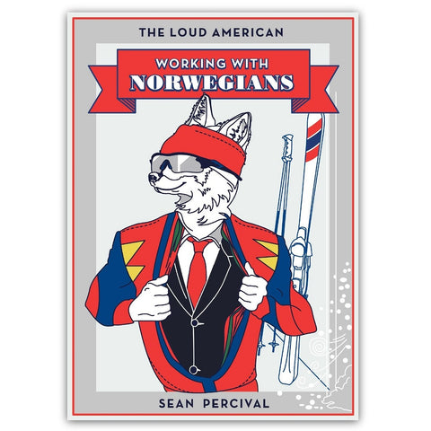 Working with Norwegians - The Loud American