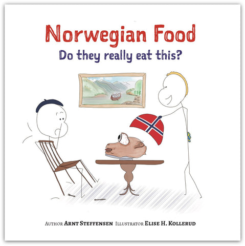 Norwegian Food: Do they really eat this?