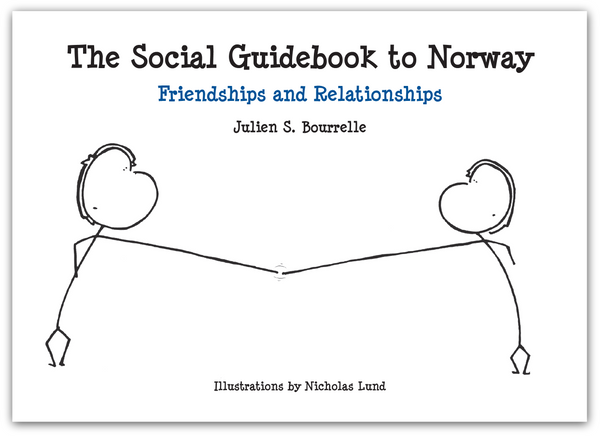 The Social Guidebook to Norway 2 Friendships and Relationships (B/W)