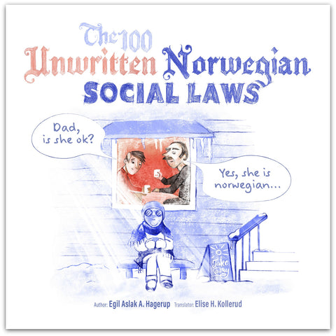 The 100 Unwritten Norwegian Social Laws (Presale)