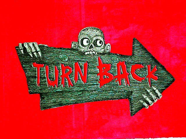 Turn Back Sign - HalloweenCostumes4U.com - Decorations