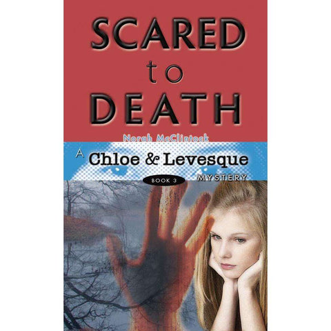 A Chloe & Levesque Mystery #3: Scared to Death