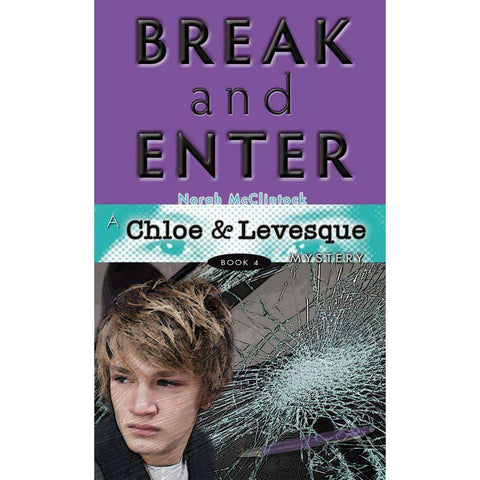 A Chloe & Levesque Mystery #4: Break and Enter