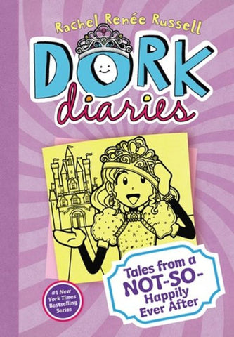Dork Diaries:  Tales from a NOT-SO- Happily Ever After