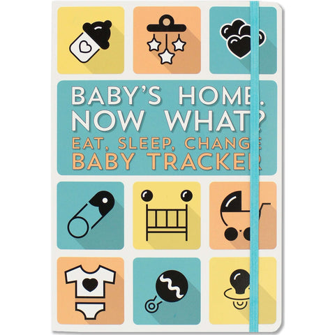 Baby's Home, Now What? Eat, Sleep, Change -- Baby Tracker Logbook for Newborns Hardcover – November 25, 2016