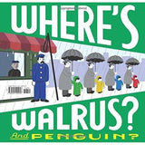 Where's Walrus? and Penguin? Hardcover