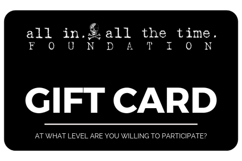 AIATT Gift Card - All In All The Time Foundation