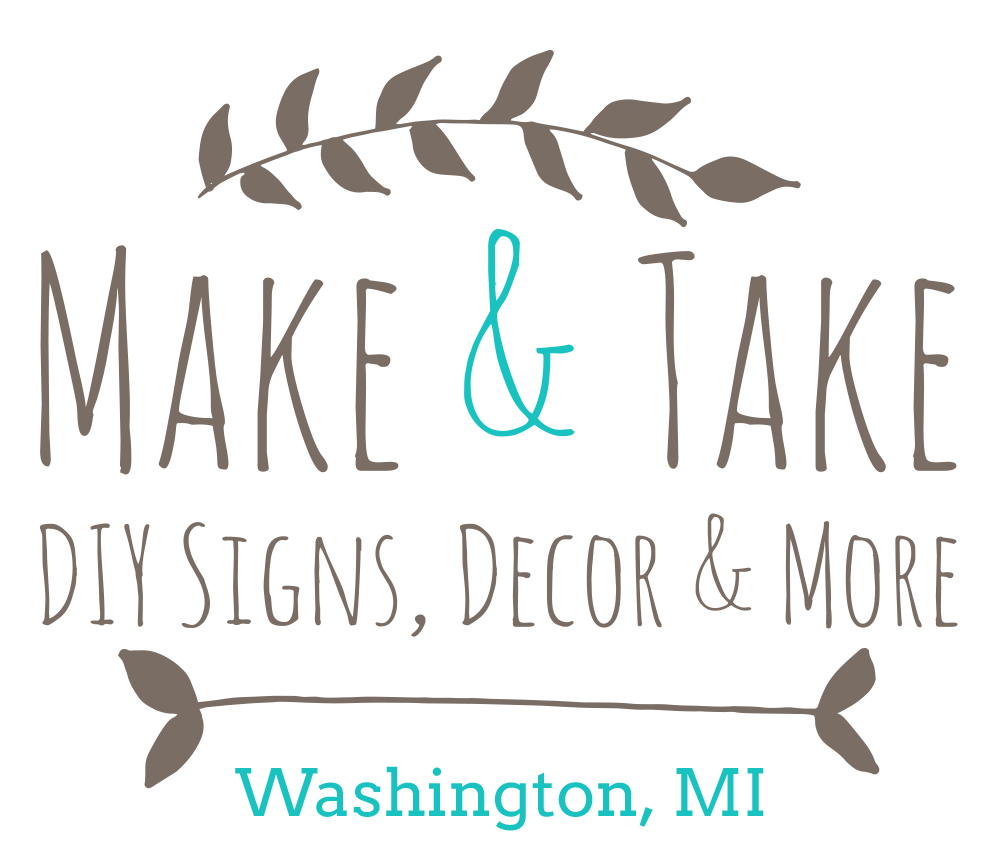 {Make & Take} DIY Sign, Decor & More