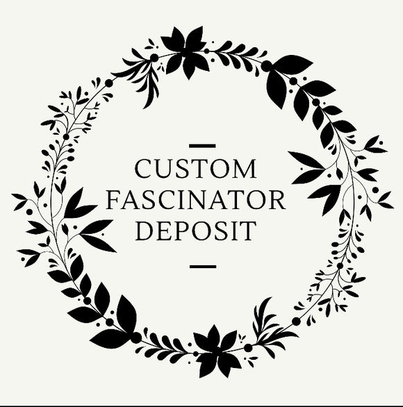 Custom Fascinator deposit - My Fascinators