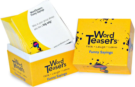 Word Teasers Funny Sayings