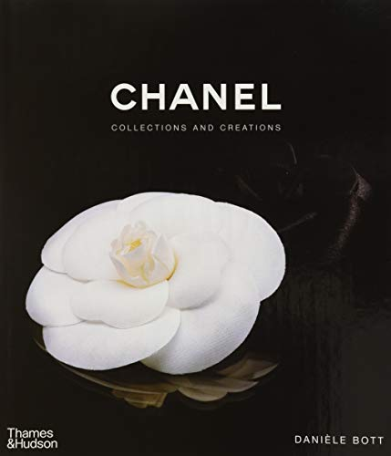 Chanel: Collections and Creations by Bott Daniele