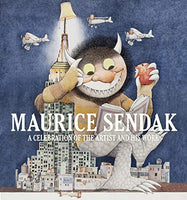 Maurice Sendak: A Celebration of the Artist and His Work by Justin Schiller