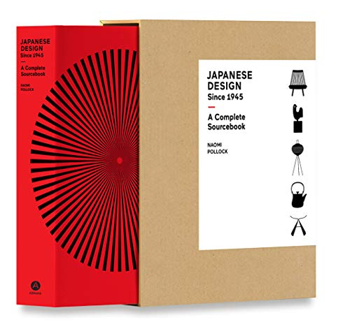 Japanese Design Since 1945: A Complete Sourcebook by Naomi Pollock