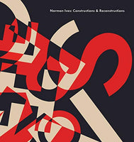 Norman Ives: Constructions & Reconstructions by John T. Hill