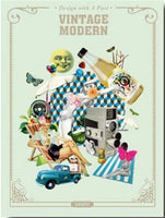 Vintage Modern: Design with a Past by Publishing Sandu