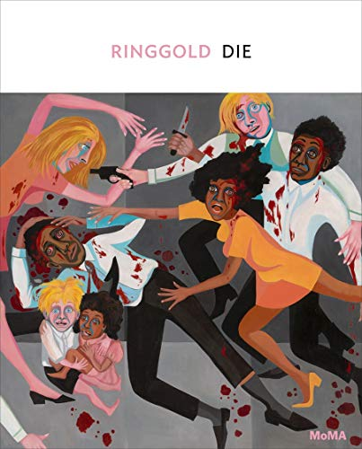 Faith Ringgold: Die (One on One) by Anne Monahan
