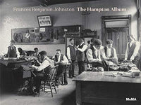 Frances Benjamin Johnston: The Hampton Album by Sarah Meister