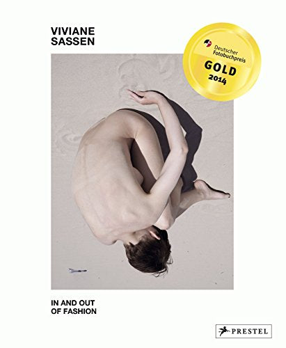 Viviane Sassen: In and Out of Fashion by Charlotte Cotton
