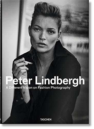 Peter Lindbergh. A Different Vision on Fashion Photography  by Thierry-Maxime Loriot