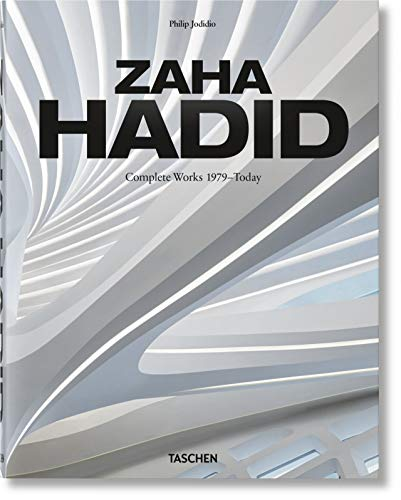 Zaha Hadid. Complete Works 1979–Today. 2020 Edition (English, French and German Edition) (Multilingual, French, German and Multilingual Edition) by Philip Jodidio