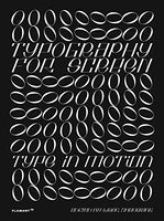 Typography for Screen: Type in Motion by Wang Shaoqiang